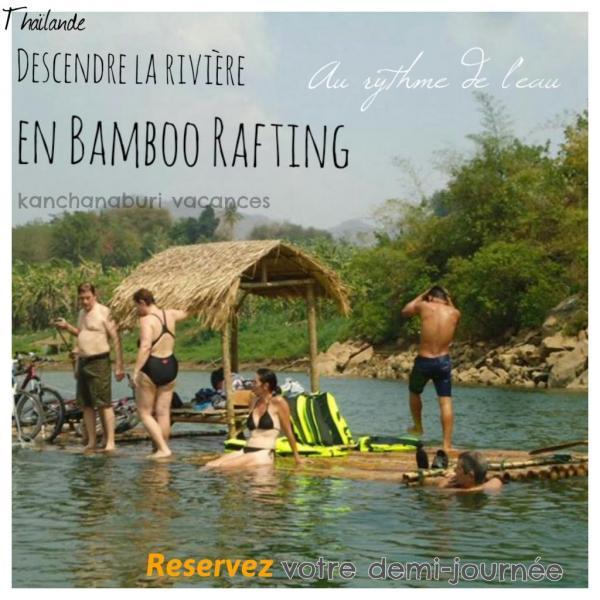 Activités sur Kanchanaburi, Bamboo Rafting