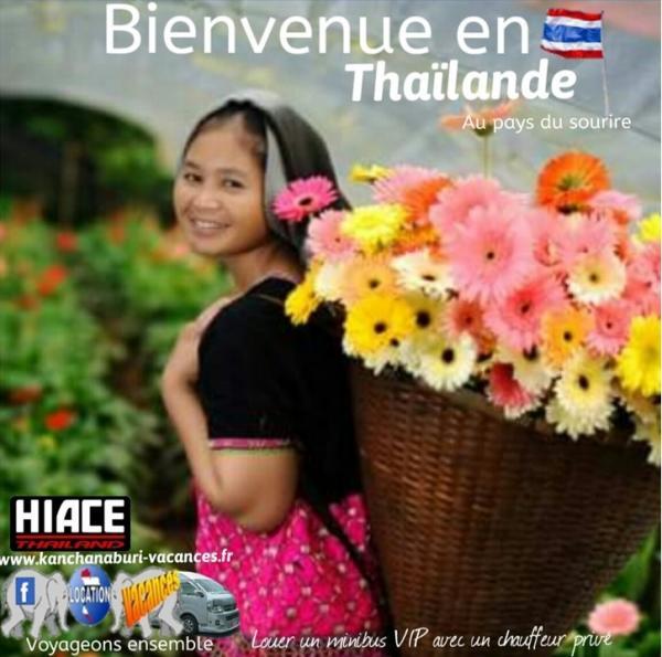 Bienvenue au pays du sourir la thailande hiace kanchanaburi vacances